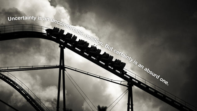 Uncertainty quote above a roller coaster