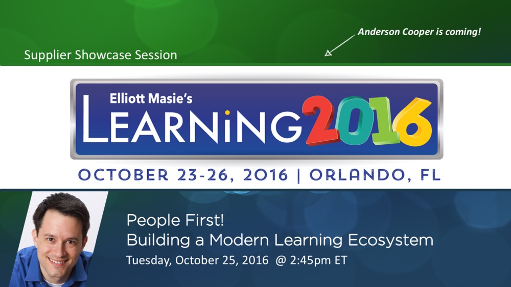 Promo slide for my Learning 2016 session