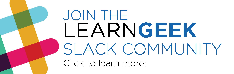LearnGeek Slack Community