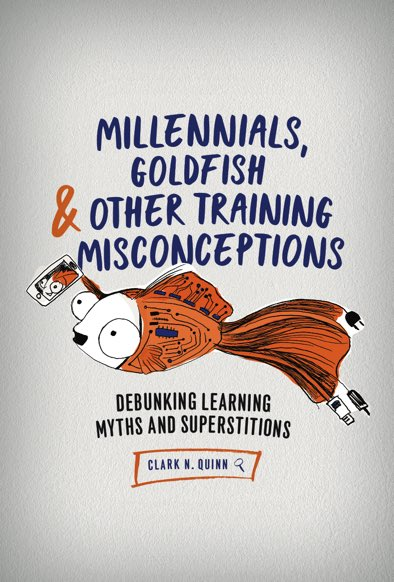 Book cover - Millennials, Goldfish and Other Training Misconceptions