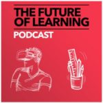 The Future of Learning Podcast title image